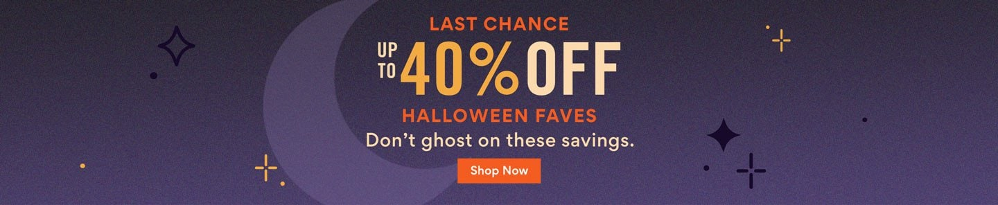 Up to 40% Off Halloween Faves. Don't ghost on these savings. Shop Now.